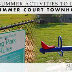 Boredom isn't a part of the package here! See for yourself by trying out these fun summer activities to do at Summer Court Townhomes.
