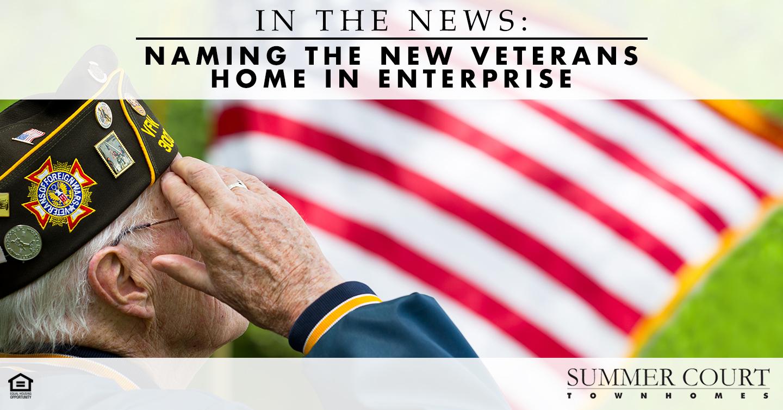 naming the new veterans home in Enterprise