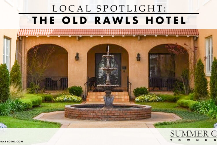 Local Spotlight: The Old Rawls Hotel