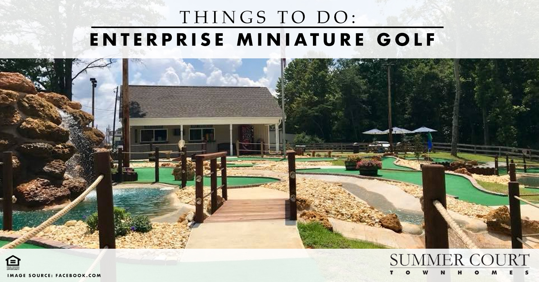 Things to Do: Enterprise Miniature Golf