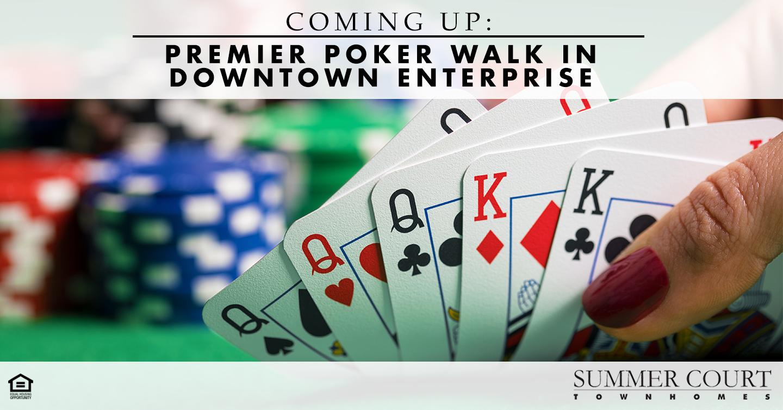 Coming Up: Premier Poker Walk in Downtown Enterprise